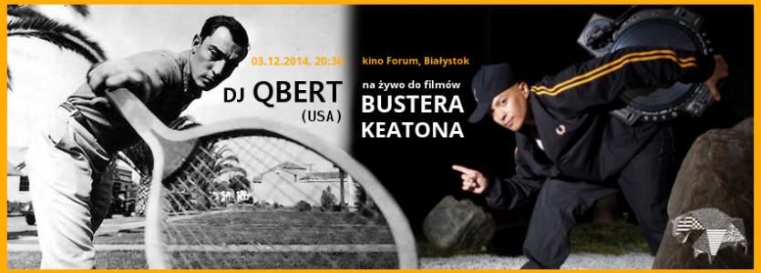 Otwarcie festiwalu – DJ QBERT x Buster Keaton
